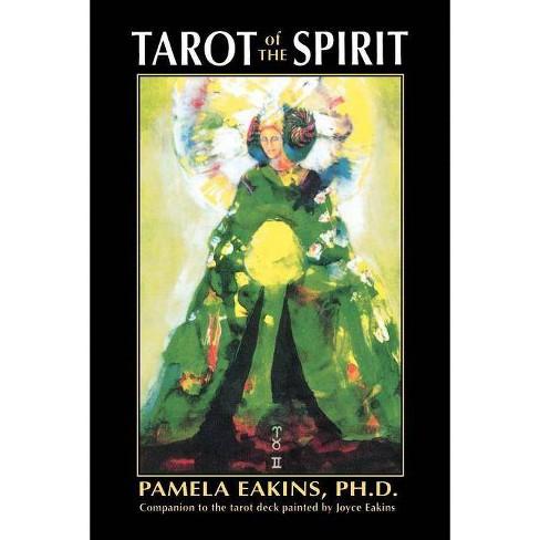 Tarot of the Spirit - by  Pamela Eakins (Paperback) - image 1 of 1