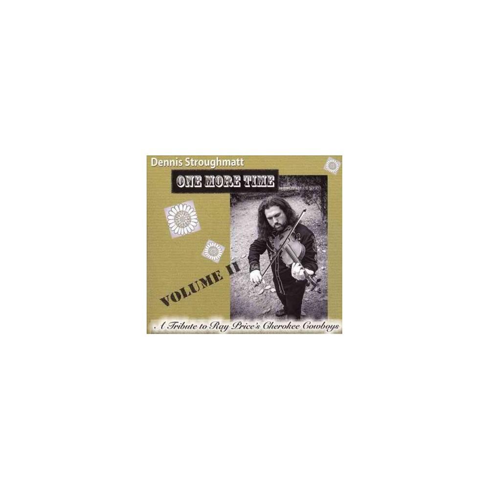 Dennis Stroughmatt - One More Time:Tribute Vol 2 (CD)