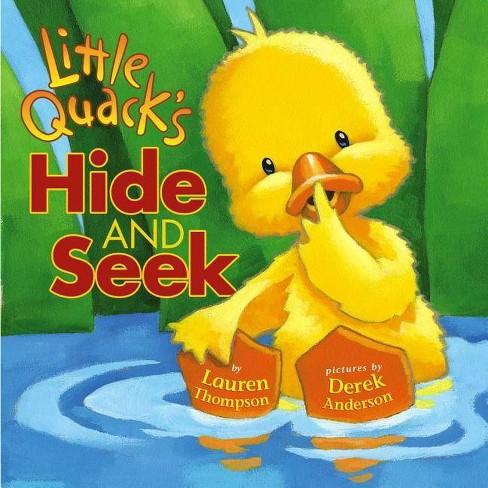 Little Quack's Hide and Seek - (Classic Board Book) by  Lauren Thompson (Board_book) - image 1 of 1