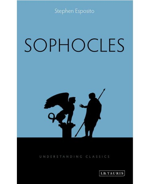 Sophocles (Paperback) (Stephen Esposito) - image 1 of 1