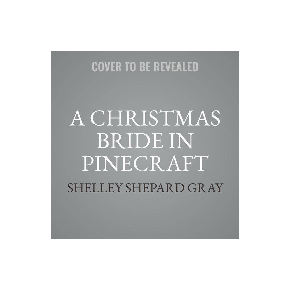 Image of A Christmas Bride in Pinecraft Lib/E - (The Brides of Pinecraft Series Lib/E, 4) (AudioCD)