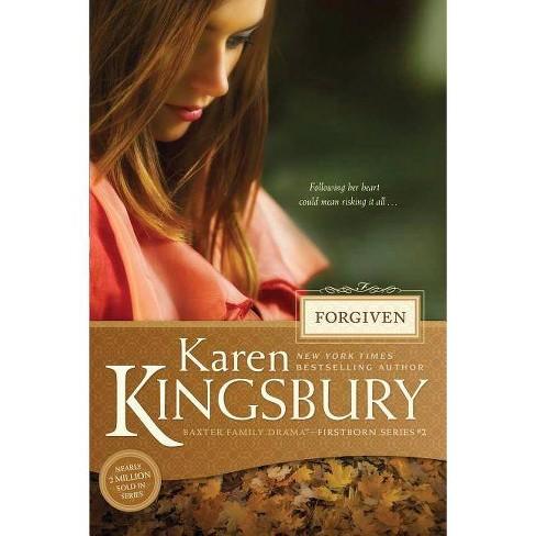 Forgiven - (Firstborn (Tyndale)) by  Karen Kingsbury (Paperback) - image 1 of 1