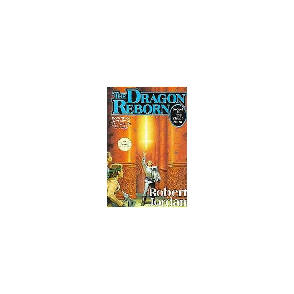 Dragon Reborn (Hardcover) (Robert Jordan)