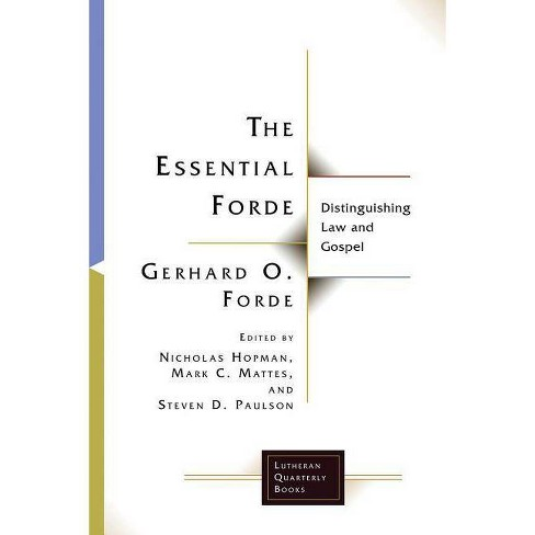 Essential Forde - (Lutheran Quarterly Books) by  Gerhard O Forde (Paperback) - image 1 of 1