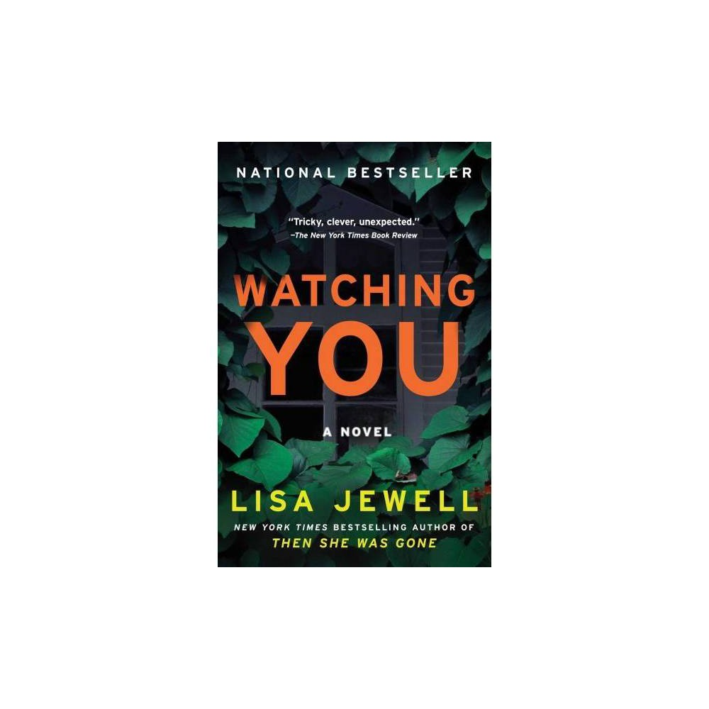 Watching You - by Lisa Jewell (Paperback)