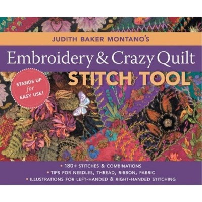 Judith Baker Montano's Embroidery and Crazy Quilt Stitch Tool - (Spiral Bound)
