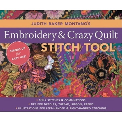 Judith Baker Montano's Embroidery and Crazy Quilt Stitch Tool - (Spiral_bound) - image 1 of 1