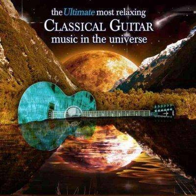 Various Artists - The Ultimate Most Relaxing Guitar Music In The Universe (2 CD)