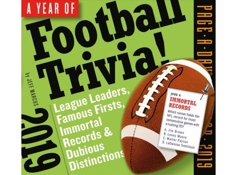 Year of Football Trivia! 2019 Calendar : League Leaders, Famous Firsts, Immortal Records and Dubious - image 1 of 1