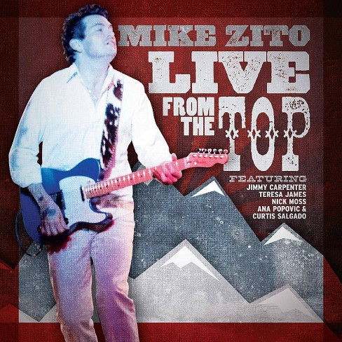 Mike Zito - Live From The Top (CD) - image 1 of 1