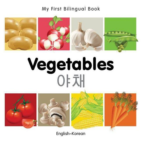My First Bilingual Book-Vegetables (English-Korean) - (Board_book) - image 1 of 1