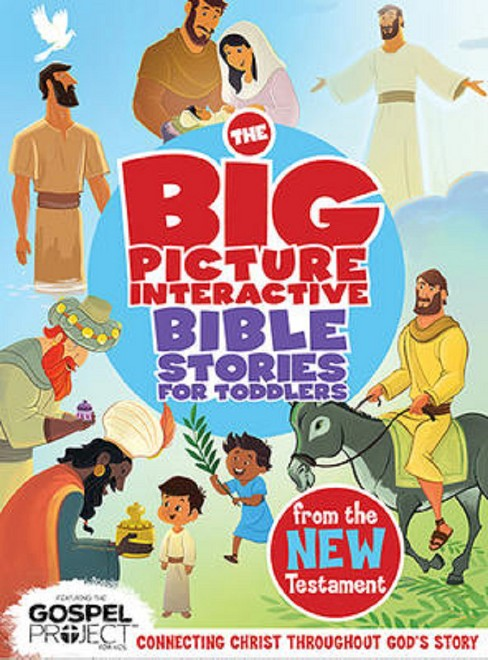 Big Picture Interactive Bible Stories for Toddlers From the New Testament : Connecting Christ Throughout - image 1 of 1