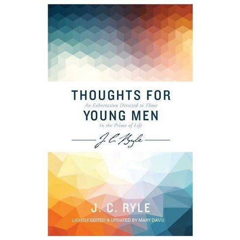 Thoughts for Young Men - (J C Ryle) by  John Charles Ryle (Paperback) - image 1 of 1