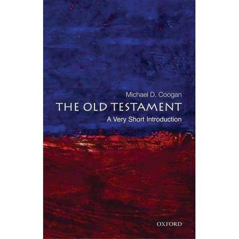 The Old Testament: A Very Short Introduction - (Very Short Introductions) by  Michael Coogan (Paperback) - image 1 of 1