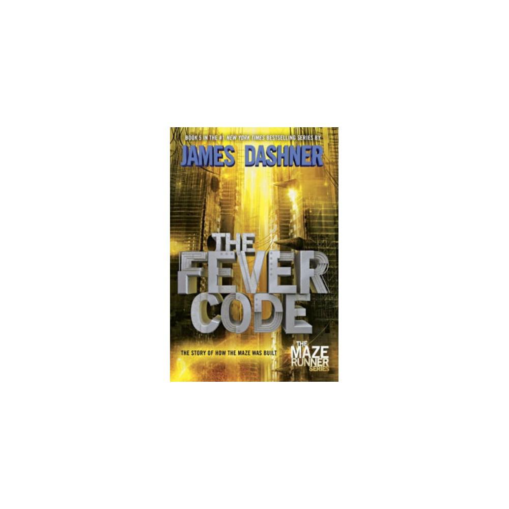 Fever Code (Paperback) (James Dashner)