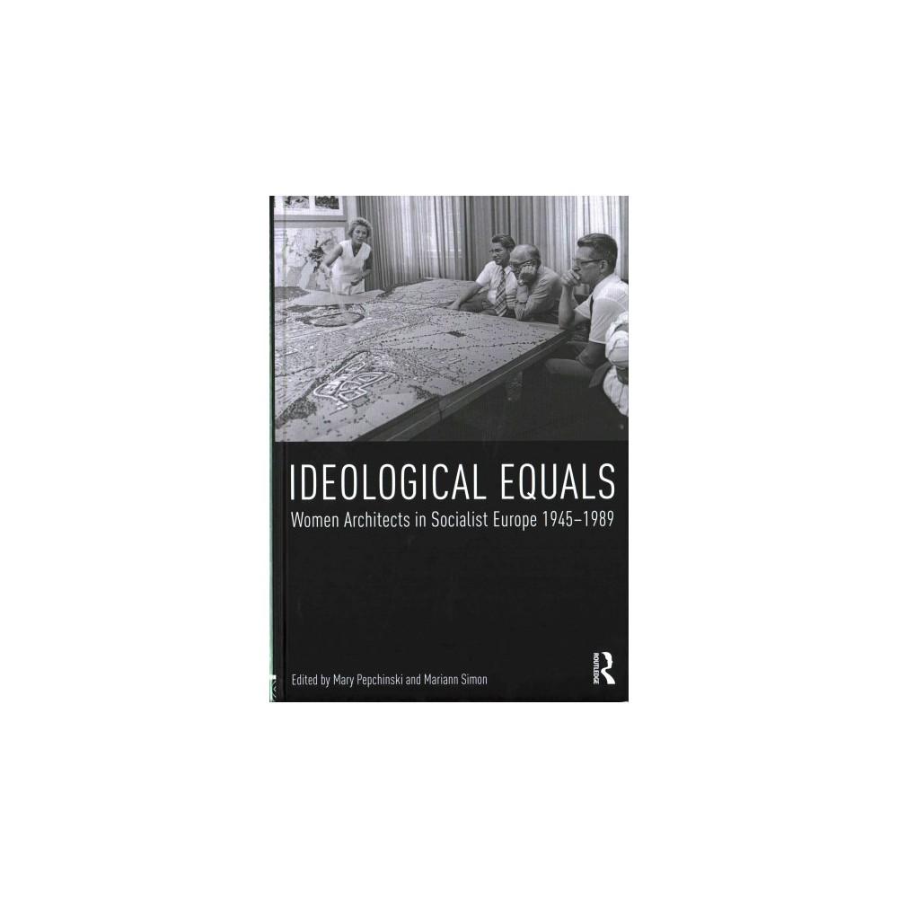 Ideological Equals (Hardcover)