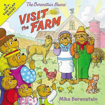 The Berenstain Bears Visit the Farm - by Mike Berenstain (Paperback)