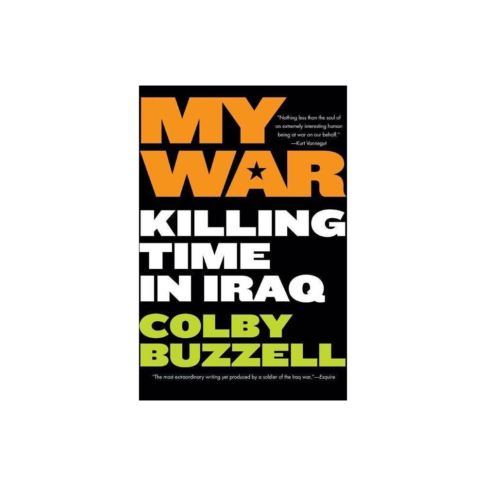 My War By Colby Buzzell Paperback