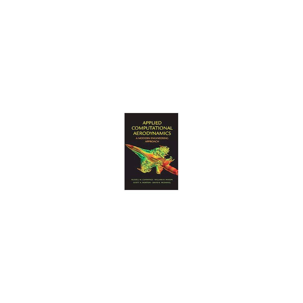 Applied Computational Aerodynamics ( Cambridge Aerospace) (Hardcover)
