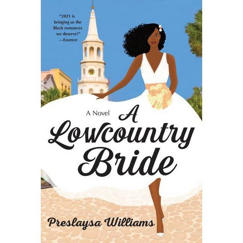 A Lowcountry Bride - by Preslaysa Williams (Paperback) - image 1 of 1