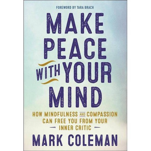 Make Peace with Your Mind - by  Mark Coleman (Paperback) - image 1 of 1