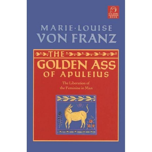 The Golden Ass of Apuleius - (C. G. Jung Foundation Books) by  Marie-Louise Von Franz (Paperback) - image 1 of 1