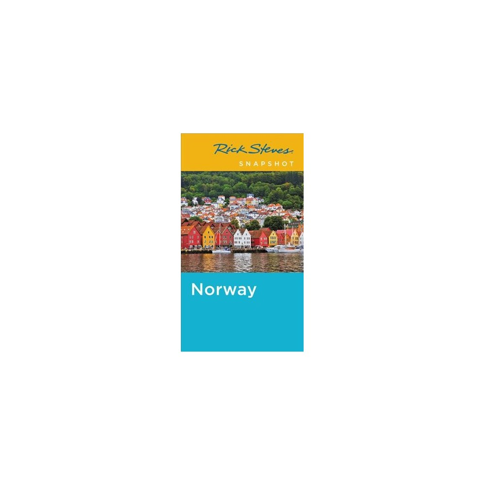 Rick Steves Snapshot Norway - 4 (Rick Steves' Snapshot Norway) (Paperback)