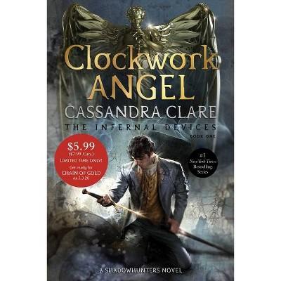 Clockwork Angel - (Infernal Devices)by Cassandra Clare (Paperback)