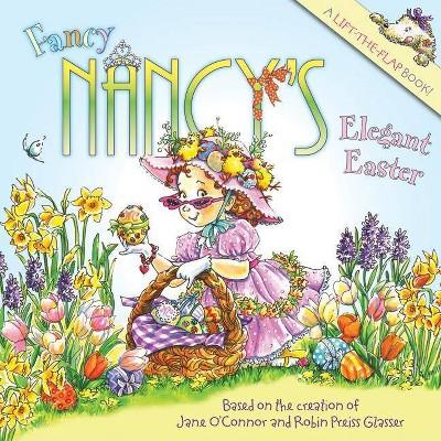 Fancy Nancy's Elegant Easter ( Fancy Nancy) (Paperback) by Jane O'Connor