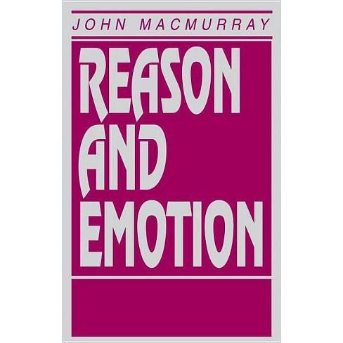 Reason and Emotion - by  John Macmurray (Paperback) - image 1 of 1