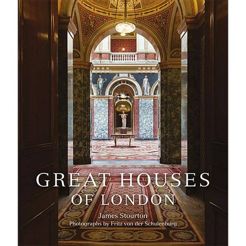 Great Houses of London - by  James Stourton (Hardcover) - image 1 of 1
