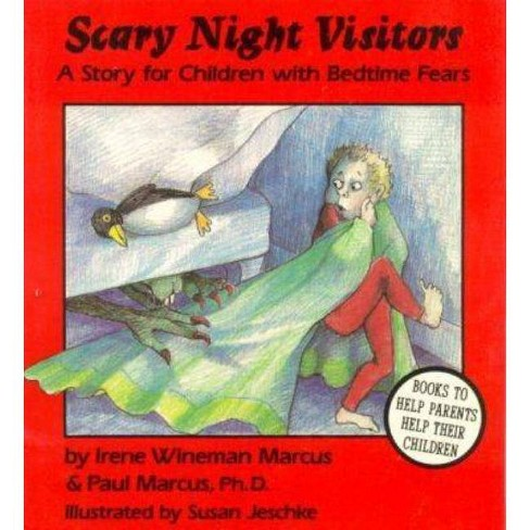 Scary Night Visitors - by  Irene Wineman Marcus & Paul Marcus (Paperback) - image 1 of 1