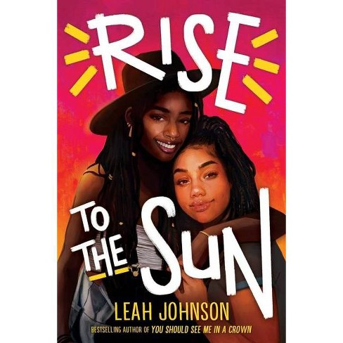 Rise to the Sun - by  Leah Johnson (Hardcover) - image 1 of 1