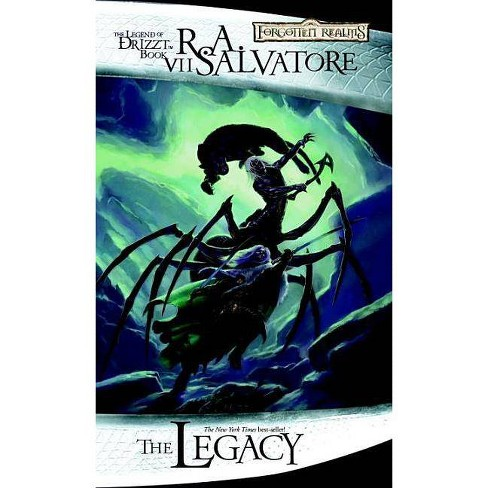 The Legacy - (Forgotten Realms Novel: Legend of Drizzt) by  R A Salvatore (Paperback) - image 1 of 1