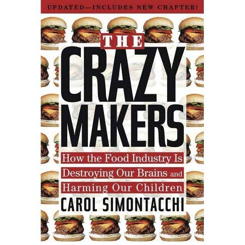 The Crazy Makers - by  Carol Simontacchi (Paperback) - image 1 of 1