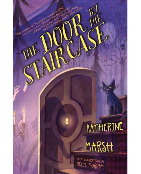 Door by the Staircase (Reprint) (Paperback) (Katherine Marsh) - image 1 of 1