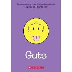Guts - by  Raina Telgemeier (Paperback)