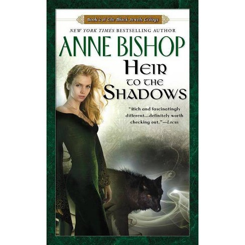 Heir to the Shadows - (Black Jewels Trilogy (Paperback)) by  Anne Bishop (Paperback) - image 1 of 1