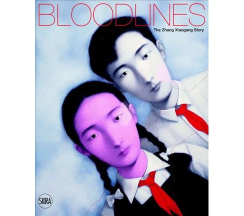 Bloodlines : The Zhang Xiaogang Story (Hardcover) (Lu Peng) - image 1 of 1