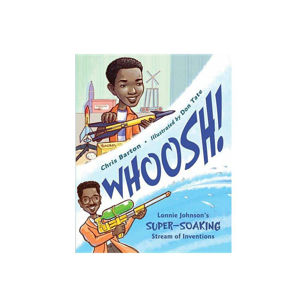 Whoosh By Chris Barton Hardcover