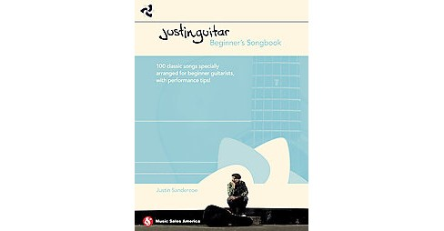 Justinguitar Beginner's Songbook : 100 Classic Songs Specially Arranged for Beginner Guitarists With - image 1 of 1