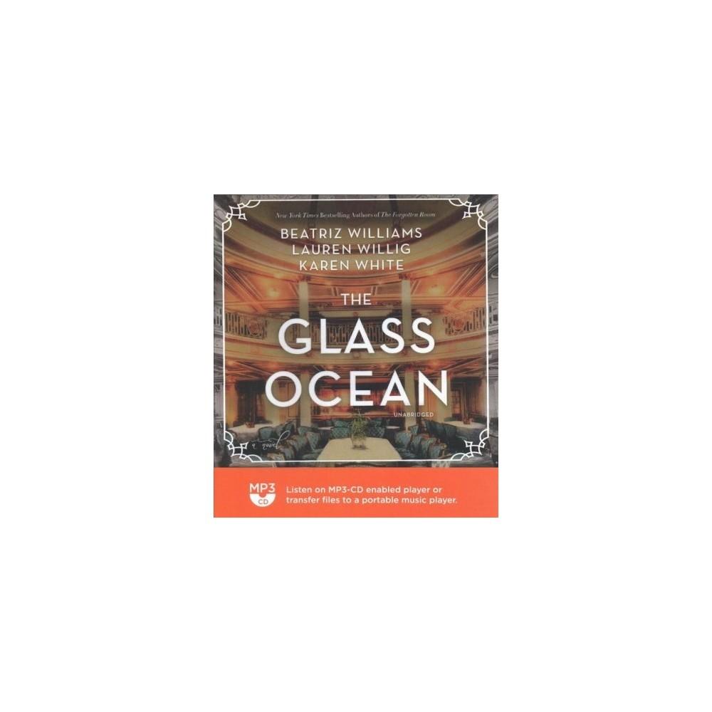 Glass Ocean - MP3 Una by Beatriz Williams & Lauren Willig & Karen White (MP3-CD)