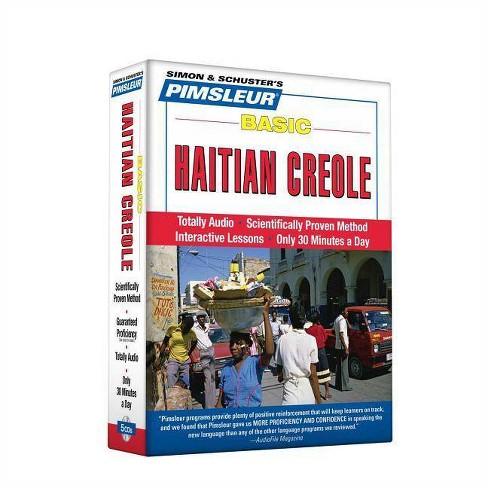 Pimsleur Haitian Creole Basic Course - Level 1 Lessons 1-10 CD - (Pimsleur Language Program) - image 1 of 1