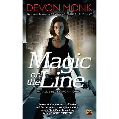 Magic on the Line - (Allie Beckstrom Novels) by  Devon Monk (Paperback) - image 1 of 1