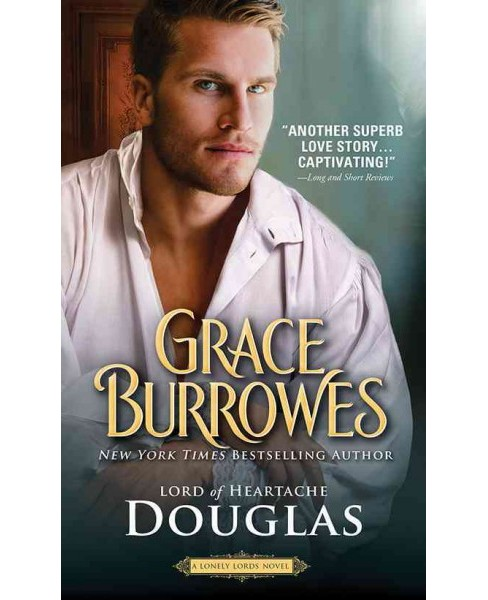 Douglas : Lord of Heartache (Paperback) (Grace Burrowes) - image 1 of 1
