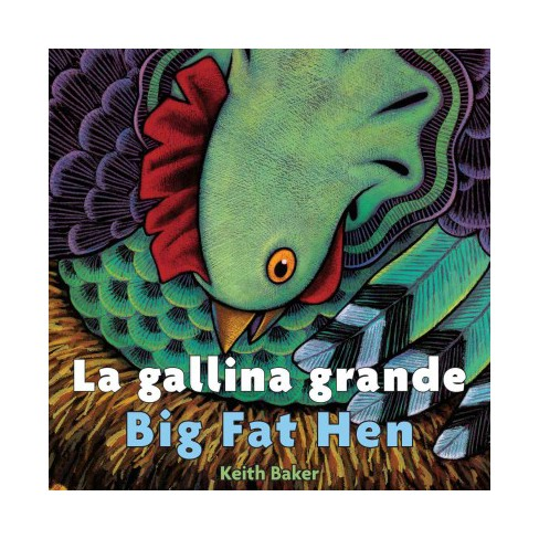 La Gallina Grande/Big Fat Hen - by  Keith Baker (Board_book) - image 1 of 1