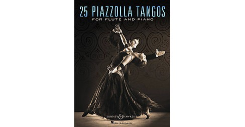25 Piazzolla Tangos for Flute and Piano (Paperback) - image 1 of 1