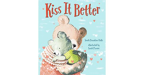 Kiss It Better (School And Library) (Smriti Prasadam-Halls) - image 1 of 1