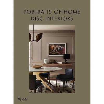 Disc Interiors: Portraits of Home - by  Krista Schrock & David John Dick (Hardcover)