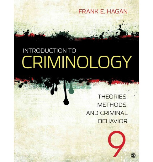 Introduction to Criminology : Theories, Methods, and Criminal Behavior (Paperback) (Frank E. Hagan) - image 1 of 1